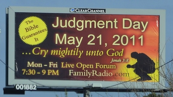 is may 21 judgement day. whose May 21 Judgement Day