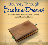 A Journey Through Broken Dreams