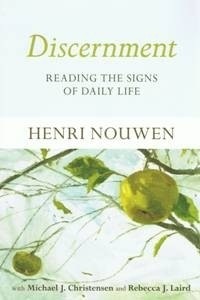 Discernment - Nouwen